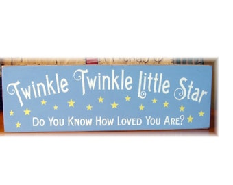 Twinkle Twinkle little star do you know how loved you are primitive wood sign
