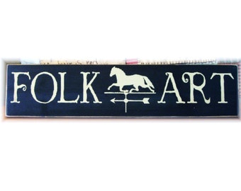 Folk Art primitive wood sign