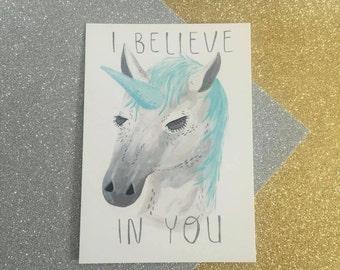 Unicorn, I believe in you postcard