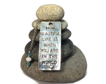 How Beautiful life is when you are in the world Rock Cairn, Stacked Stone Rock, Spiritual, Zen, Calming, Elegance, Charm, Kindness, Love