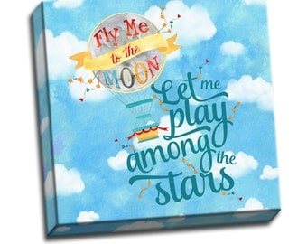 """Fly Me to the Moon - Typography Quote - 6""""x6"""" to 36""""x36"""" - 1.25"""" Deep - Gallery Wrapped Canvas - artstudio54"""