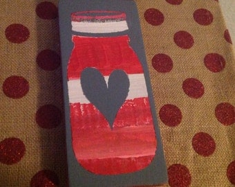 Handmade wooden Valentines Day Sign- Mason Jar with heart red lid