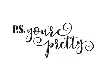 You are Pretty Decal, Bathroom Mirror, Laptop vinyl letters, pretty sticker, vinyl sticker for mirror, vinyl decal letters, pretty decal art