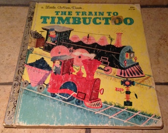 1979 The Train to Timbuctoo Little Golden Children's Book