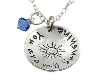 Hand Stamped You are my Sunshine Necklace with Birthstone, Sterling Silver