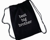 Best Big Brother Custom Backpack Bag, Great Baby Shower Gift, New Big Brother, Gift Ideas, Drawstring Bags,