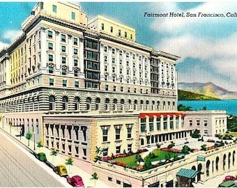 Vintage California Postcard - The Fairmont Hotel on Nob Hill, San Francisco (Unused)