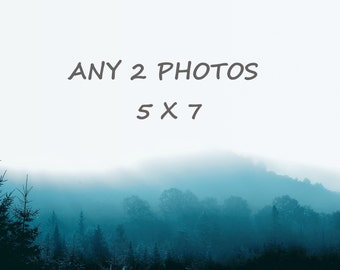 Order any 2 photos 5 x 7 , you choose, customized order of any 2 photographs of your choice, 15% off