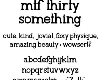 MTF 30 Something Font