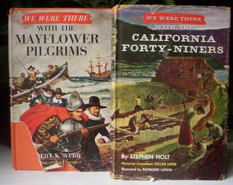 We Were There with the California Forty Niners, We Were There with the Mayflower Pilgrims, Dust Jacket, Homeschool, Set of Two Vintage Books