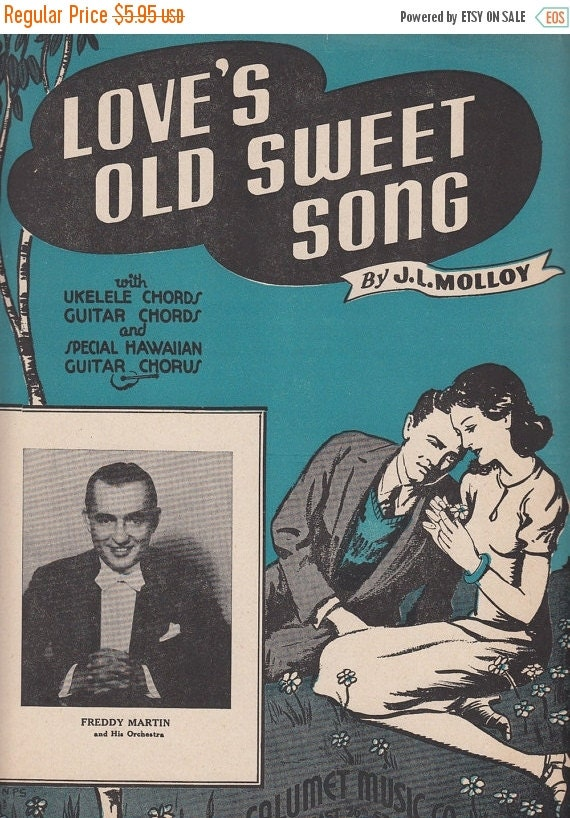 on sale love 39 s old sweet song 1935 sheet by quinsippimercantile. Black Bedroom Furniture Sets. Home Design Ideas