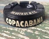 1950's Black Bakelite Ashtray Copacabana, New York City, Eagle Co.