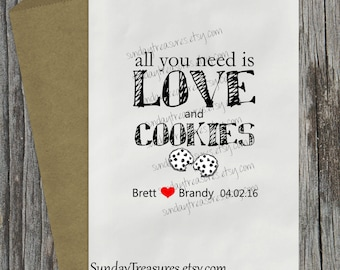 10 PAK WEDDING Candy Buffet Party Favor Bags / All You Need Is Love & Cookies / Cookie Bar Bag / Bridal Engagement / Personalized 3 Day Ship