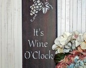 Wine Sign, Wine Decor, It's Wine O'Clock, Wine Kitchen Decor, Funny Bar Signage, Wine Wall Art, Funny Wine Sign, Wine Saying, Wine Art, Wine