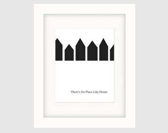 """Instant Download Graphic Art Poster, Original Typography Poster, Black & White, Minimalist Poster Art  – """"There's No Place Like Home"""""""