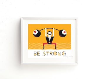 Be Strong - Giclee of an original illustration (8 x 10in)