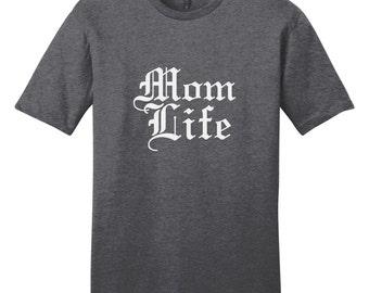 Mom Life - Funny T-Shirt