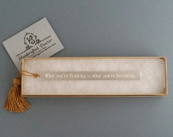 """Pewter Bookmark: """"What you're thinking is what you're becoming."""" Muhammad Ali"""