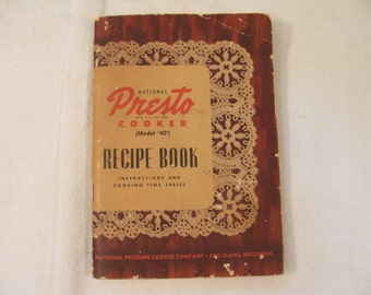 Presto Pressure Cooker Book - Recipes and Instructions - 1947 - Mid Century - Very Good Condition