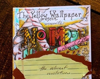 No More - Women's Feminist Zine, The Yellow Wallpaper Project (Vol. 1, No. 1)