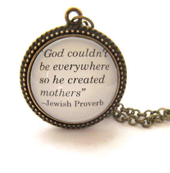 Motherhood Proverb Necklace, Silver or Bronzed, Motherhood Quote, Famous Quote Necklace, Mothers Necklace, Gift for Her, Jewish Proverb