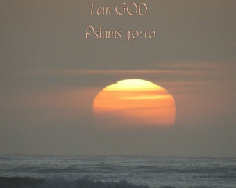 Sunset Pslams 46:10 Art Print