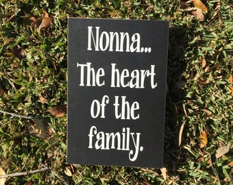 Nonna Gifts ~Heart Of The Family Custom Wood Sign ~Gifts For Grandma ~Mother's Day Gift ~Grandma Gift ~Grandkids Sign ~Mimi~Gigi~Grandmother