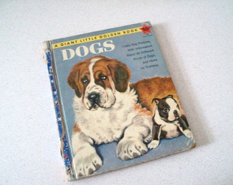 Giant Little Golden Book of Dogs 1950s Illustrated by Tibor Gergely