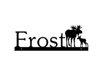 Name Sign, Moose