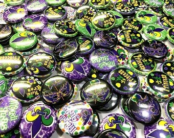 "Mardi Gras, 1"",  Mardi Gras Buttons, Mardi Gras Flatbacks, Mardi Gras Badge, Mardi Gras Party, Mardi Gras Party Favors, New Orleans Pinbacks"