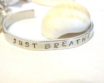 Just Breathe, Yoga Jewelry, Hand Stamped Bracelet, Motivational Bracelet, Aluminum Cuff Bracelet, Inspirational Cuff Bracelet, Yoga