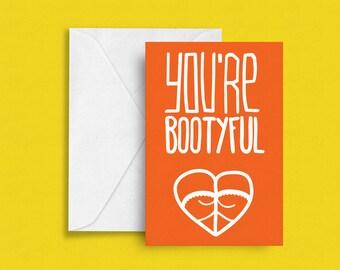 You're BOOTYFUL - Blank Folded Card