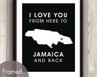 Jamaica Poster Print Map Wall Art - Unframed (featured in Black / Choose Color) I Love You From Here to Jamaica and Back
