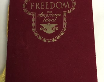 Freedom The AMERICAN IDEAL history USA vintage 1951 printed booklet Homer F Nelson illustrated American History 20 pages unused velvet paper