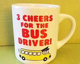 Three Cheers To The Bus Driver, Weird Vintage Mug