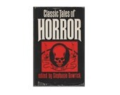 Classic Tales of Horror. 1977 Hardback Book with Dust Jacket. Poe. Dickens. Stoker. Stephanie Dowrick. Book Club Assosciates. BCA. Gothic.