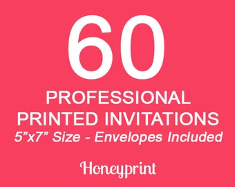 60 PRINTED INVITATIONS with Envelopes Included, Professional Press Printing