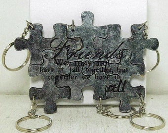 Friends we may not have it all together but together we have it all Set of 6 puzzle piece key chains Leather Personalized  Silver Leather