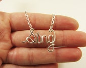 Sing Necklace Silver Word Necklace Personalized Necklace Music Choir Glee Musician Wire Wrap Jewelry Gifts under 20