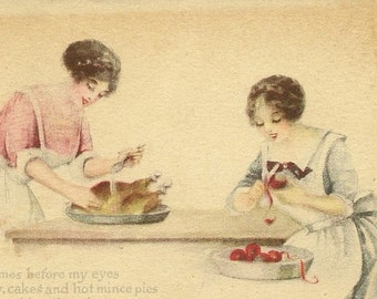 Two Ladies Preparing Dinner Vintage Postcard – Domestic Divas Baking Apple Pie and Cooking The Turkey Pink of Perfection Series