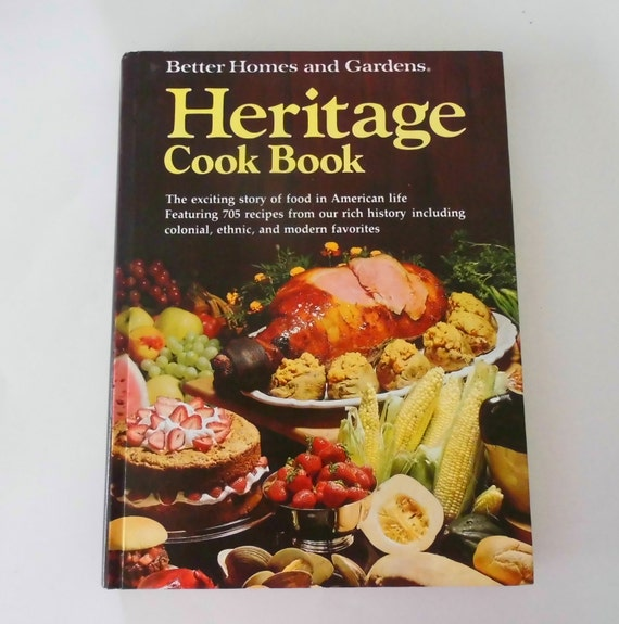 Better Homes And Gardens Heritage Cookbook Vintage First
