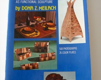 Creating Small Wood Objects As Functional Sculpture 1978  Edition  Mid Century Art Furniture