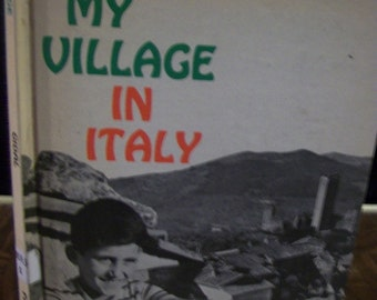 My Village In Italy By Sonia And Tim Gidal 1962 HB