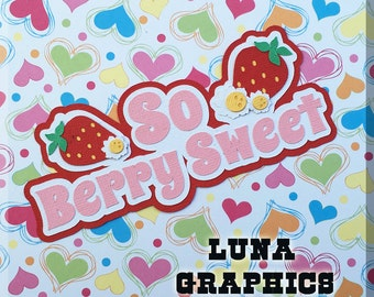 Title SO BERRY SWEET Embellishments Paper Piecing card making and scrapbooking