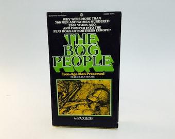 BIRTHDAY SALE Vintage Non Fiction Book The Bog People by P.V. Glob 1975 Paperback