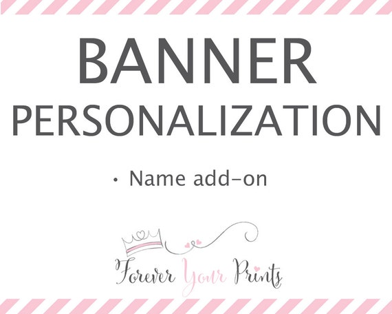 Banner Personalization - Name Only - Forever Your Prints