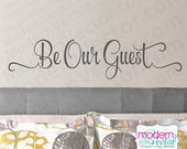 Beauty and the Beast Be Our Guest Quote Vinyl Wall Decal Sticker Lettering Playroom Art Room Nursery Guest Room Disney quote