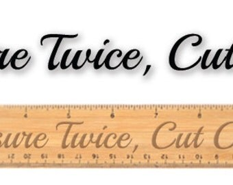 Engraved wooden ruler - 10586 Measure Twice, Cut Once!