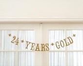 24 YEARS GOLD Banner.  Golden Birthday.  Happy Birthday Banner.  Adult Birthday.  Children Birthday.  Banner.  Garland.  5280 Bliss.