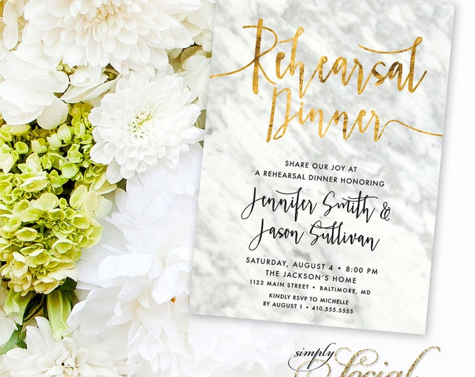 Calligraphy Rehearsal Dinner Invitation - Carrara Marble and Faux Gold Foil Calligraphy Typography Printable Classy